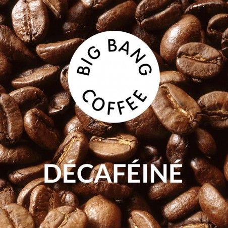 Café en Grains : Big Bang Coffee Décaféiné - 500g - Chacun Son Café